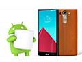 LG G4下周开始逐步升级Android 6.0