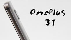 【新变化 更强大】一加手机3T 评测