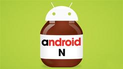 流畅为先Android 7.0测试版新功能曝光