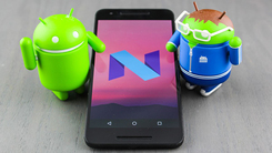 重大更新不跳号 Android N或延续为6.X