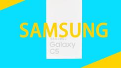 """[开箱] """"刚刚好"""" 三星Galaxy C5开箱"""