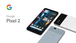 终于等到你!谷歌Pixel 2系列开始发货