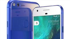 谷歌Pixel二代曝光 将有三款主打高端