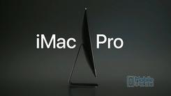 苹果更新Mac家族:iMac Pro震撼发布