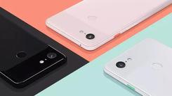 谷歌发布Pixel3/3 XL 单摄/刘海/家族式设计