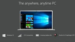 """高通""""芯""""全时互联Win10 PC即将来袭"""