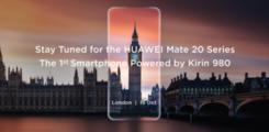 地表最强芯麒麟980 IFA发布 Mate20系列率先搭载