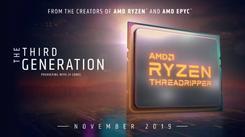 AMD第三代线程撕裂者或将11月7日发布