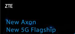中兴首款5G旗舰手机将亮相MWC2019 5G商用触手可及