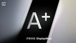 一加7 Pro屏幕DisplayMate A+评级 或追平S10+
