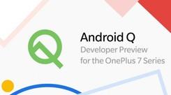 一加7系列安卓Q测试版本放出 BUG众多仅适合尝鲜