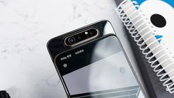 年轻旗舰三星Galaxy A80 360度摄像头大有想象