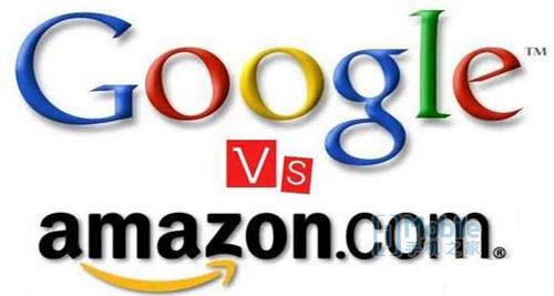 谷歌VS亚马逊