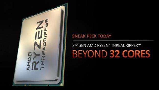 2020最强CPU 传AMD CES发布锐龙Threadripper 3990X 64核处