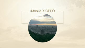 iMobile x OPPO之Taiwan
